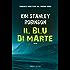 Il blu di Marte (Fanucci Editore)