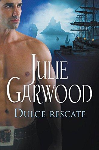 Dulce rescate: 4 (ROMANTICA) por Julie Garwood