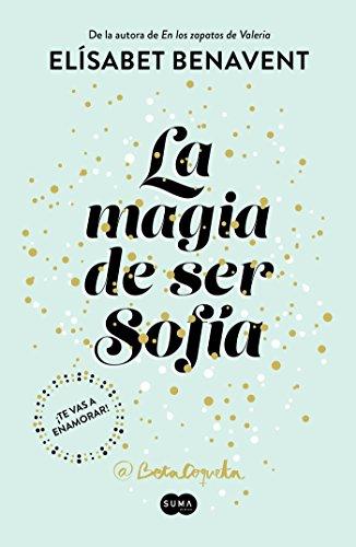 La Magia de Ser Sofía/The Magic of Being Sofia