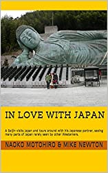 In Love with Japan: A Gaijin visits Japan and tours around with his Japanese partner, seeing many parts of Japan rarely seen by other Westerners.