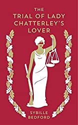 The Trial of Lady Chatterley's Lover by Sybille Bedford (2016-10-27)