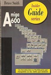 Amiga A600 Insider Guide