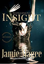 Insight: Immortal Soul Mates (Insight series Book 1) (English Edition)