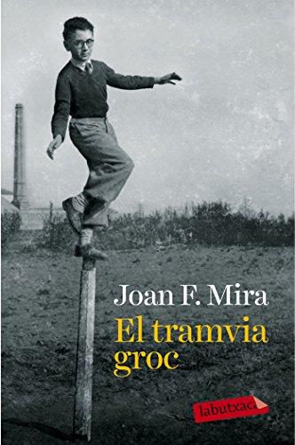El Tramvia Groc (LABUTXACA) por Joan Francesc Mira