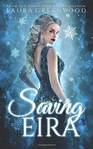 Saving Eira: A Paranormal Reverse Harem Novel (Fated Seasons: Winter)
