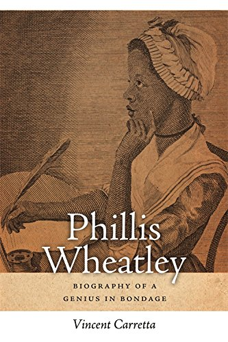 Phillis Wheatley: Biography of a Genius in Bondage (Sarah Mills Hodge Fund Publication) (Hodge Mills)