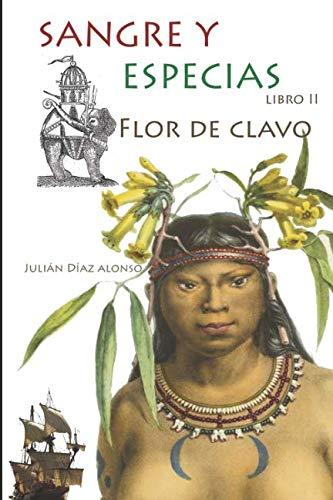 Flor de Clavo por Julián Díaz