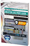 Ableton Live Profi Guide: Know-How für Produktion und Performance
