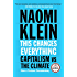 This Changes Everything: Capitalism vs. The Climate (English Edition)