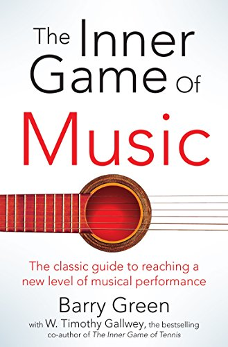 The Inner Game of Music por W. Timothy Gallwey
