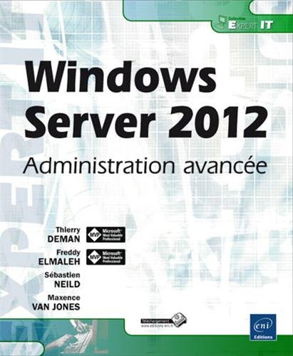 Windows Server 2012 - Administration avancée