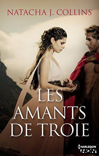 Les amants de Troie (HQN) par [Collins, Natacha J.]