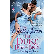 The Duke Buys a Bride: The Rogue Files