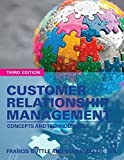 Customer Relationship Management : Concepts And Technologies, 3Rd Edition