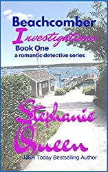 Beachcomber Investigations: A Romantic Detective Series Novel - Book 1 (English Edition)