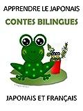 APPRENDRE LE JAPONAIS : CONTES BILINGUES JAPONAIS ET FRANÇAIS