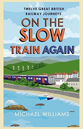 On the Slow Train Again por Michael Williams