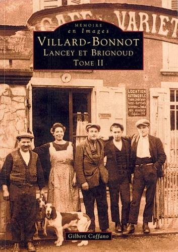 Villard-Bonnot - Tome II