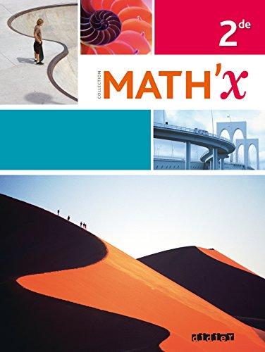 Math'x 2de - dition avril 2014 avec programme 2010