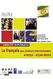 Objectif Diplomatie Afrique Edition Afrique Ocean Indien Livre de L'Eleve (French Edition) by Laurence Riehl (2014-12-01)