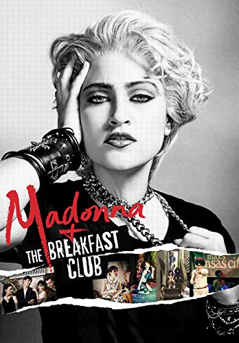 Madonna and the Breakfast Club