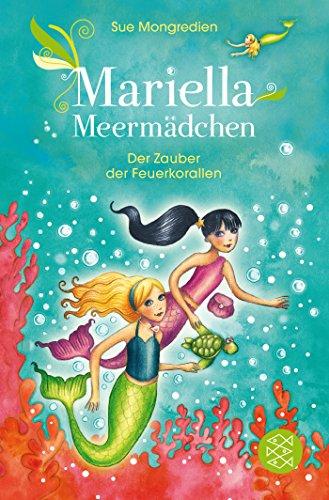 Preisvergleich Produktbild Mariella Meermädchen – Der Zauber der Feuerkorallen