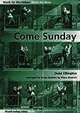 Come Sunday. Duke Ellington For Brass Quintet / Für Blechbläserquintett (Partitur und Stimmen) (Musik für Blechbläser)