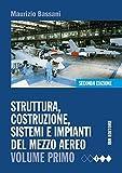 Struttura, costruzione, sistemi e impianti del mezzo aereo. Ediz. mista. Per gli Ist. Tecnici. Con espansione online: 1