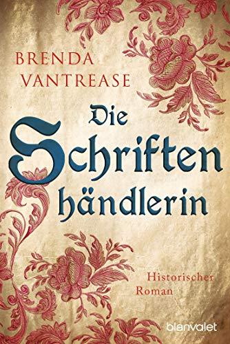 Die Schriftenhändlerin: Historischer Roman