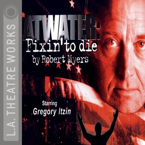 Atwater: Fixin' to Die  Audiolibri