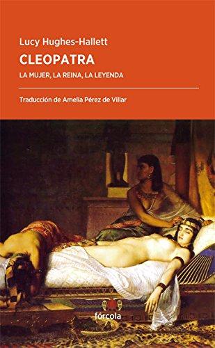 Cleopatra (Periplos) por Lucy Hughes-Hallett