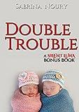 Double Trouble : A Silent Luna Bonus Chapter