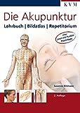 Die Akupunktur: Lehrbuch, Bildatlas, Repetitorium von Susanne Bihlmaier (15. September 2009) Broschiert