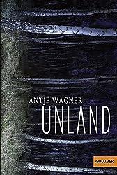 Unland: Roman (Gulliver)