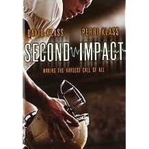 Second Impact by David Klass (2013-08-06)