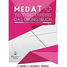 MedAT 2017 - Textverständnis: Das Übungsbuch zur Vorbereitung für die Medizinaufnahmeprüfung MedAT 2017 in Österreich