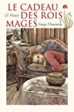 Telecharger Livres Le cadeau des rois mages (PDF,EPUB,MOBI) gratuits en Francaise