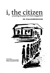 i, the citizen: unraveling the power of citizen engagement