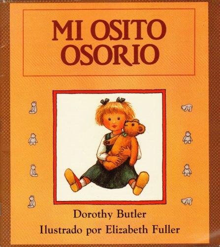 Harcourt School Publishers Cielo Abierto: Student Edition: Mi Osito Osorio Cielo Abierto Grade 1 Mi Osito Osorio 1997 por Harcourt Brace