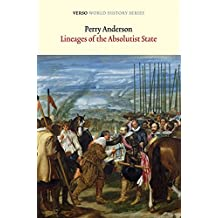 Lineages of the Absolutist State (World History Series)