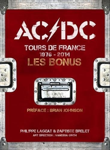 AC/DC Tours de France 1976-2014 : Les Bonus par Philippe Lageat