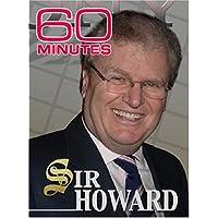60 Minutes - Sir Howard