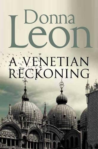 A Venetian Reckoning (Commissario Brunetti 04) por Donna Leon