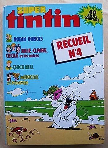 Fascicule Tintin - Super Tintin - Recueil N° 4. Quatre