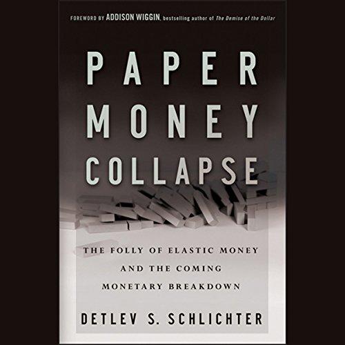 Paper Money Collapse  Audiolibri