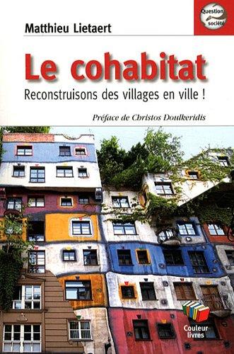 Vivre en cohabitat par Matthieu Lietaert
