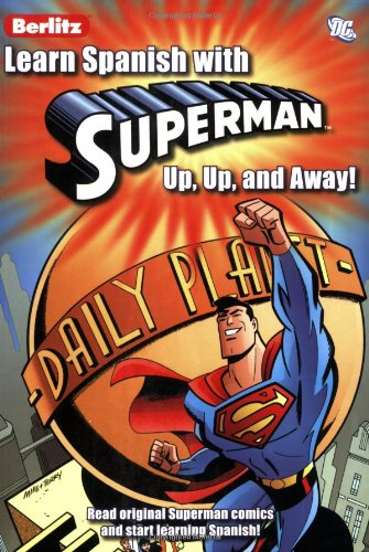 Learn Spanish with Superman: Up, Up, and Away! por Mark Millar
