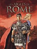 Les Aigles de Rome - Livre 2