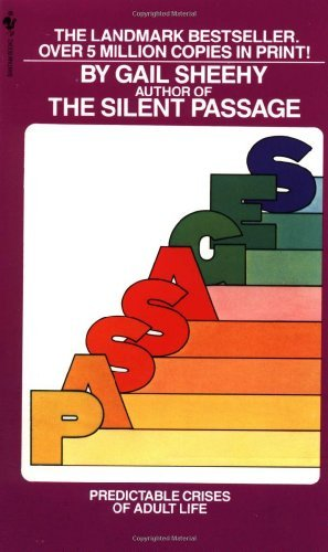 Passages: Predictable Crises of Adult Life by Gail Sheehy (1977-12-23)
