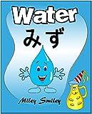 "Bilingual children books: ""Water""  English-Japanese (Japanese books in English) (English Edition)..."